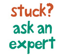 Stuck? Ask the Expert